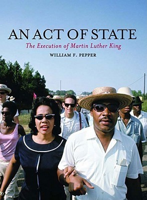 An Act of State The Execution of Martin Luther King