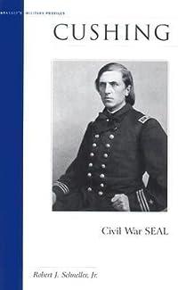 Cushing: Civil War SEAL