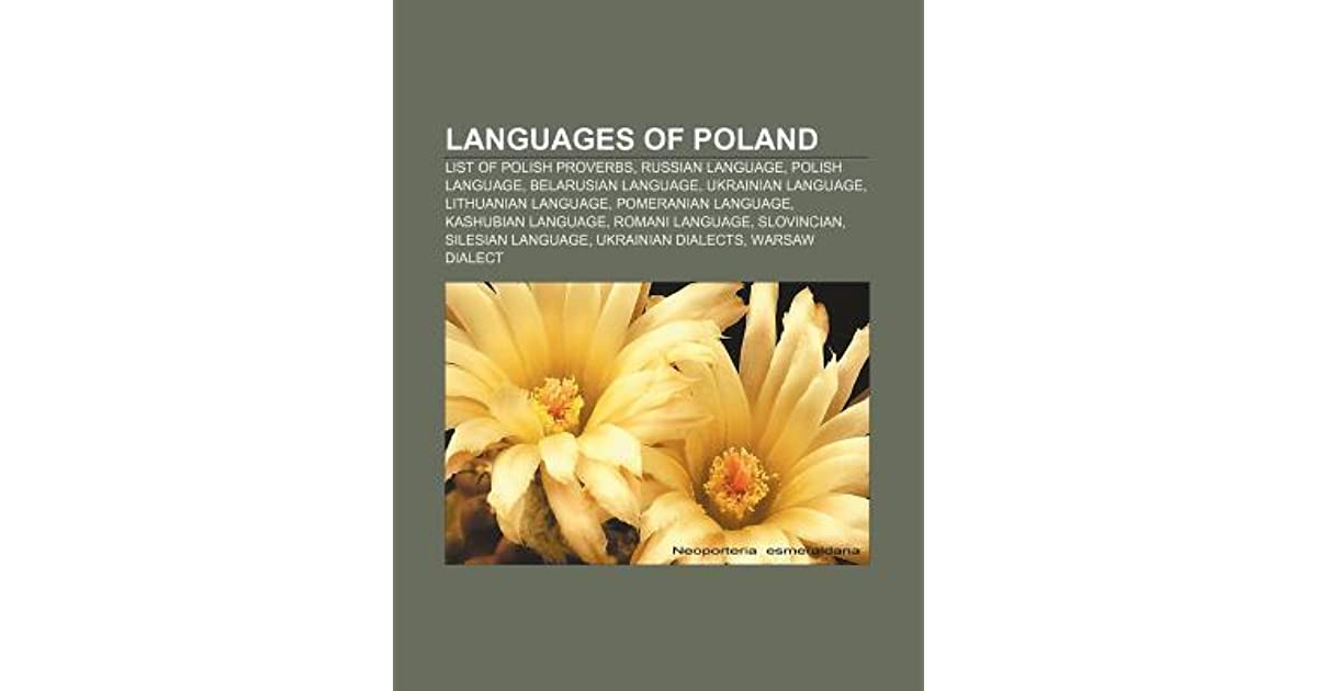 Languages Of Poland List Of Polish Proverbs Russian