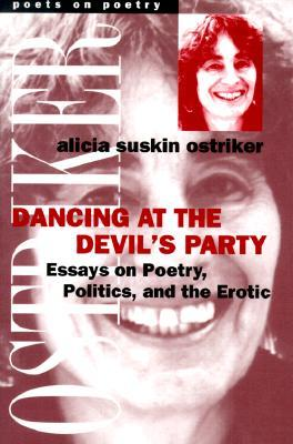 Dancing at the Devil's Party: Essays on Poetry, Politics, and the Erotic