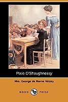 Pixie O'Shaughnessy (Dodo Press)