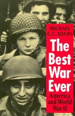 The Best War Ever  America and World War II, Second Edition