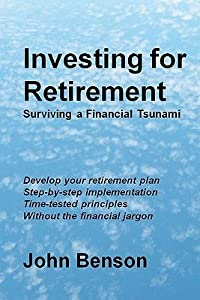 Investing for Retirement: Surviving a Financial Tsunami