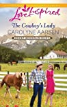 The Cowboy's Lady (Rocky Mountain Heirs, #4)