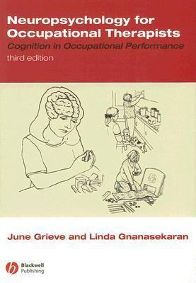 Neuropsychology for Occupational Therapists Cognition in Occupational Performance