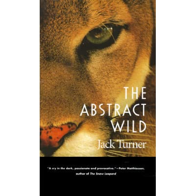 an analysis of the abstract wild a collection of eight essays by jack turner