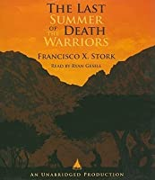 The Last Summer of the Death Warriors