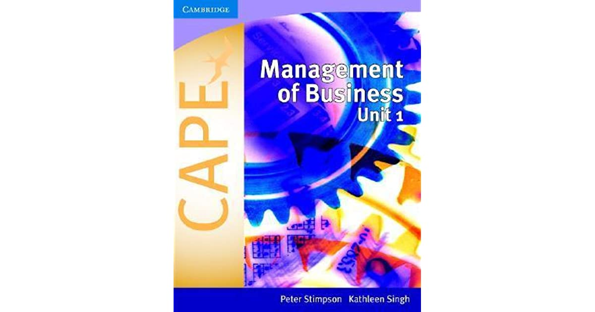 management of business unit 1 Business management - unit 1 & 2 unit 1 subject code: bm1 rationale small rather than large businesses make up the large majority of.