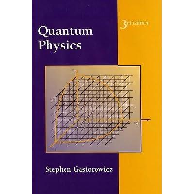 quantum physics by stephen gasiorowicz rh goodreads com Quantum Physics Symbols Quantum Physics Art