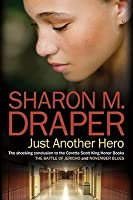 Just Another Hero (Jericho, #3)