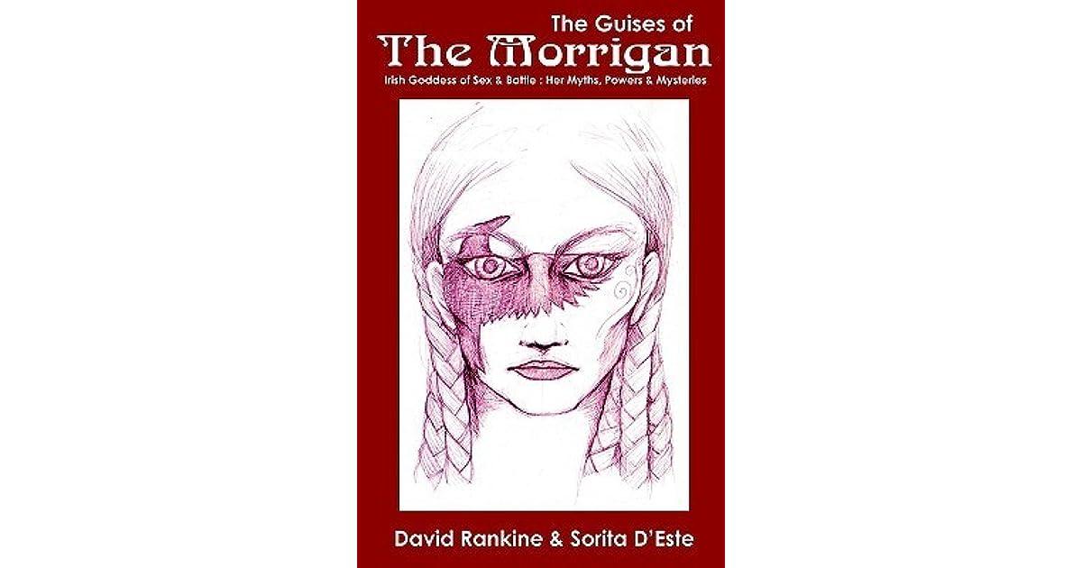 The Guises of the Morrigan - The Irish Goddess of Sex