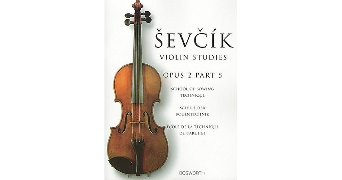 Sevcik Violin Studies: Opus 2, Part 5: School of Bowing