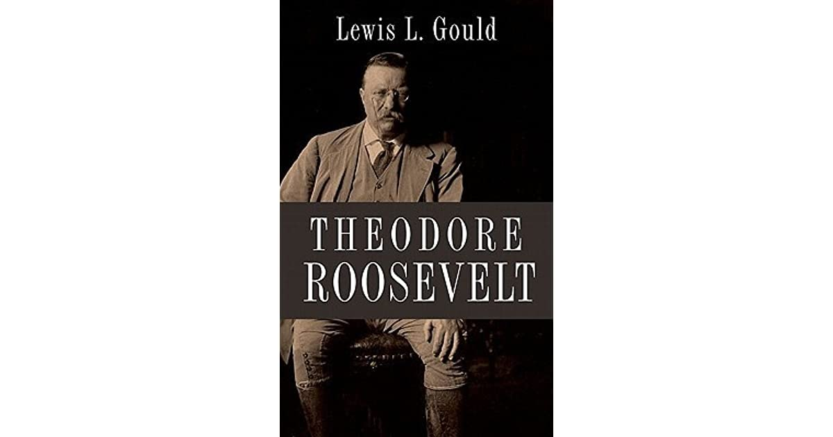 a review of the presidency of theodore roosevelt