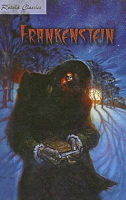 Retold Classic Novel: Frankenstein (Retold Classic Novels)