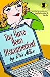 You Have Been Disconnected by Rida Allen