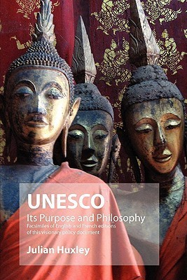 UNESCO - Its Purpose And Its Philosophy