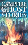 Campfire Ghost Stories: Volume I
