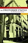 Streetcorner Strategy for Winning Local Markets