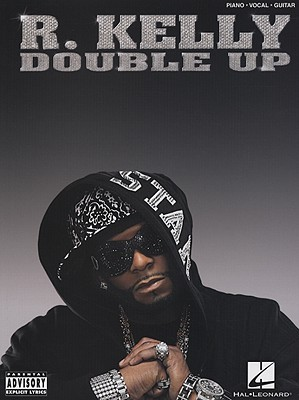 R  Kelly: Double Up by R  Kelly