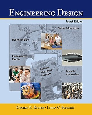 Engineering Design by George E. Dieter