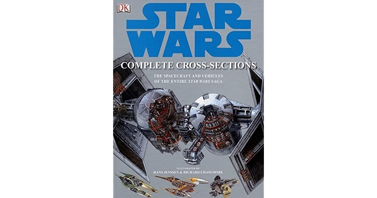 Star Wars plete CrossSections by David West Reynolds