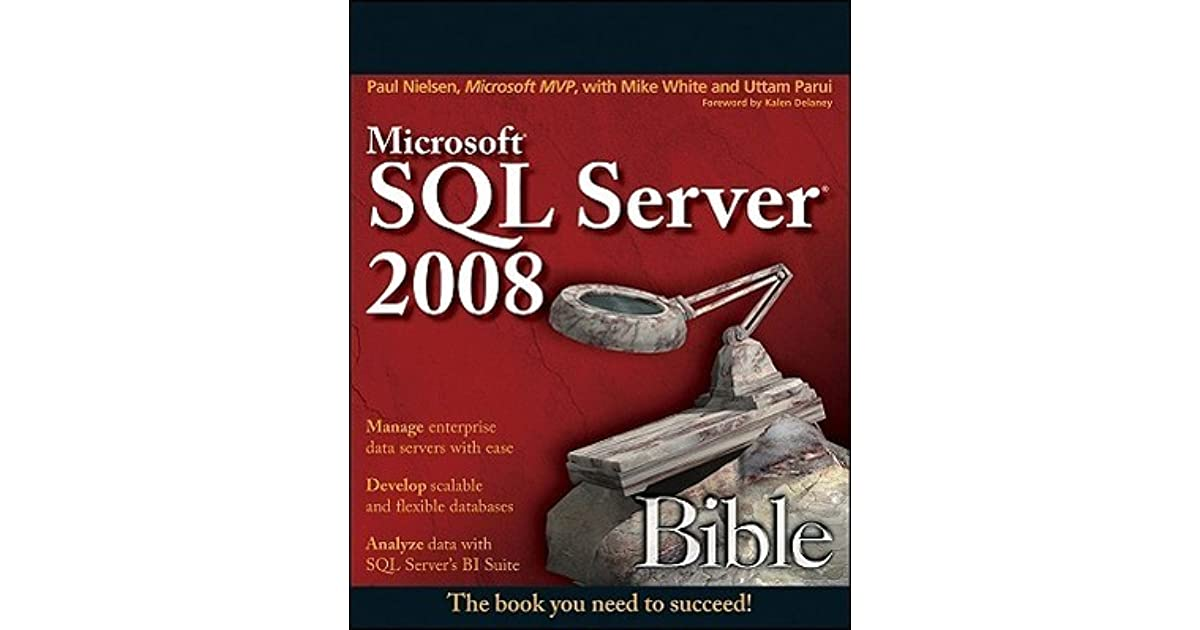 Microsoft Sql Server 2008 Bible Ebook