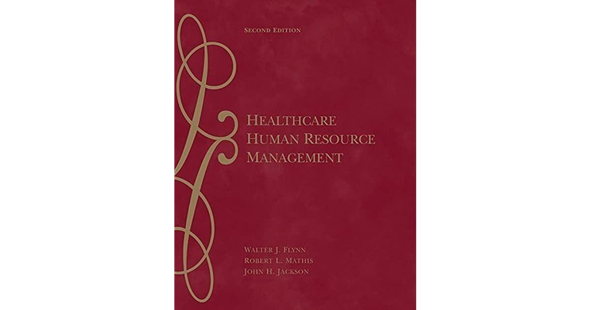 Healthcare human resource management by walter j flynn fandeluxe Gallery