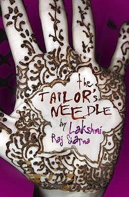 The Tailor's Needle by Lakshmi Raj Sharma