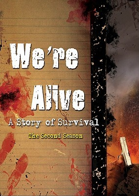 We're Alive by K.C. Wayland