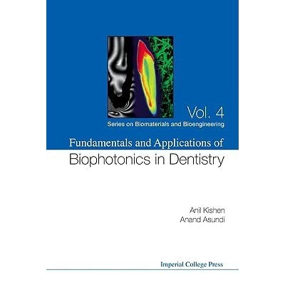 Fundamentals And Applications Of Biophotonics In Dentistry Series