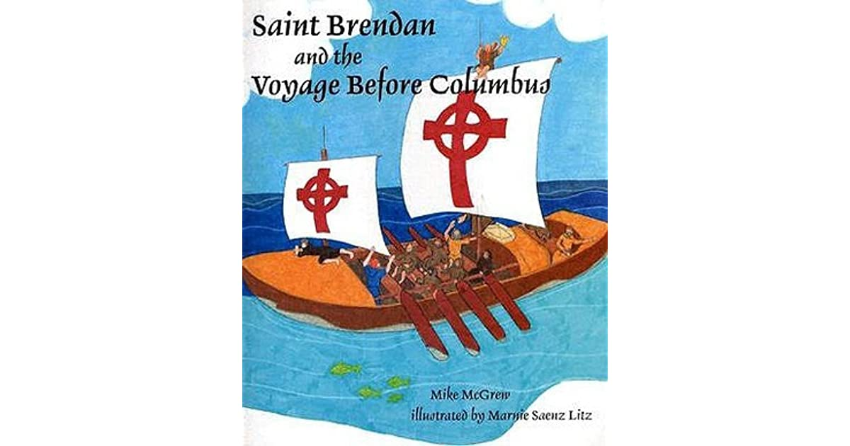 Saint brendan and the voyage before columbus by michael mcgrew fandeluxe Image collections
