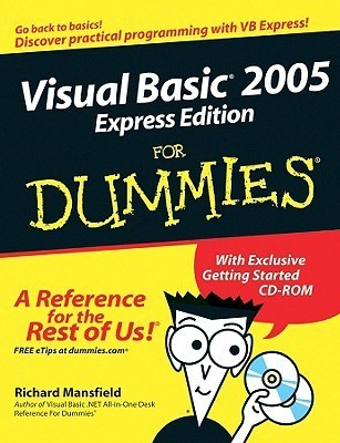 Visual Basic 2005 Express Edition for Dummies (ISBN - 0764597051)