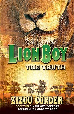 The Truth (Lionboy Trilogy, #3) by Zizou Corder