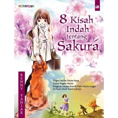 8 Kisah Indah Tentang Sakura By Renny Yaniar