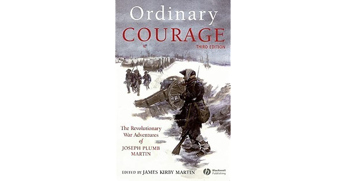 Dan Rogers S Review Of Ordinary Courage The Revolutionary War