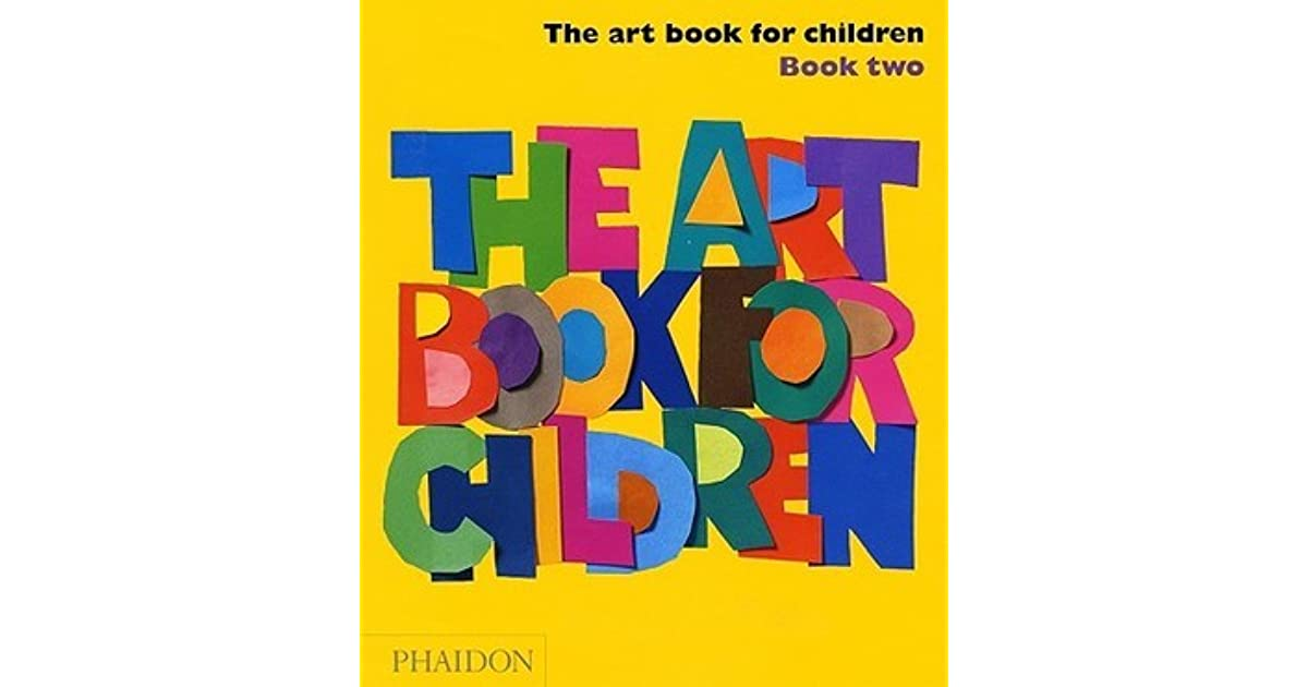 The Art Book for Children - Book Two by Phaidon Press