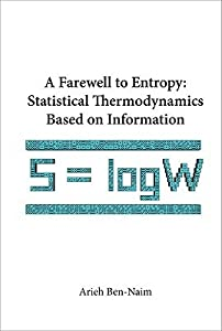 A Farewell to Entropy: Statistical Thermodynamics Based on Information