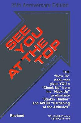 Zig Ziglar: See You at the Top: 25th Anniversary Edition