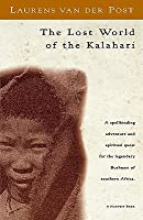 The Lost World of the Kalahari