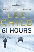 61 Hours (Jack Reacher, #14)