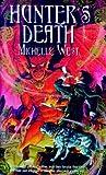 Hunter's Death (The Sacred Hunt, #2)