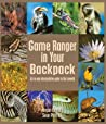 Game Ranger in Your Backpack: All-In-One Interpretative Guide to the Lowveld