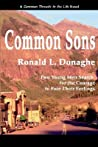 Common Sons (Common Threads in the Life, #1)
