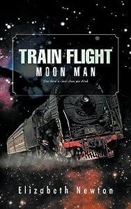 Moon Man (Train Flight, #1)