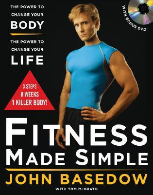 Fitness Made Simple The Power to C