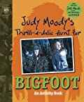 Judy Moody's Thrill-a-delic Hunt for Bigfoot