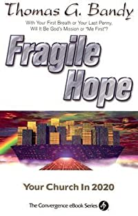 Fragile Hope: Your Church in 2020