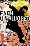 Faith Unplugged: Guys