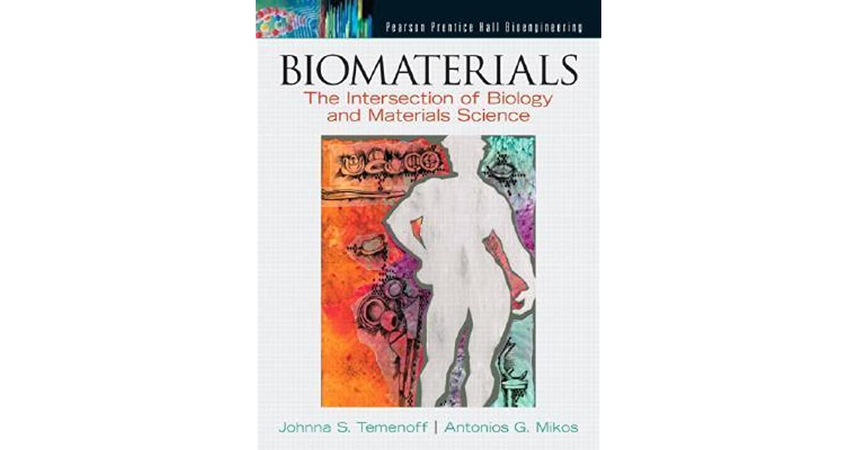 Biomaterials The Intersection Of Biology And Materials Science Pdf