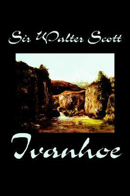 Ivanhoe by Sir Walter Scott, Fiction, Classics